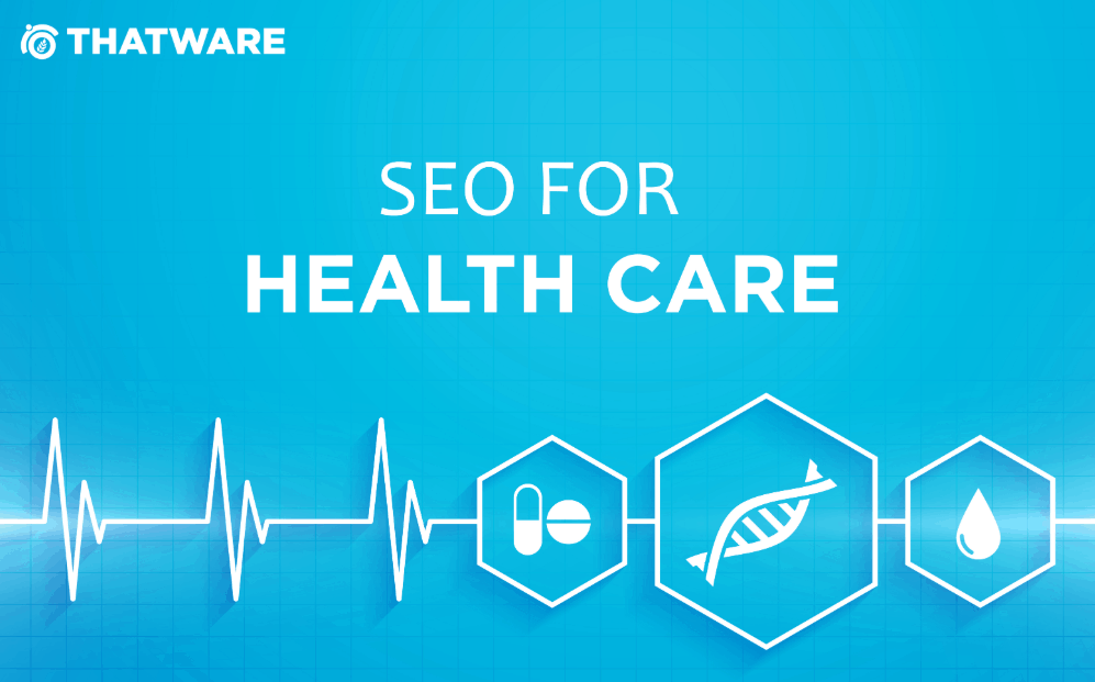 SEO for Health Care