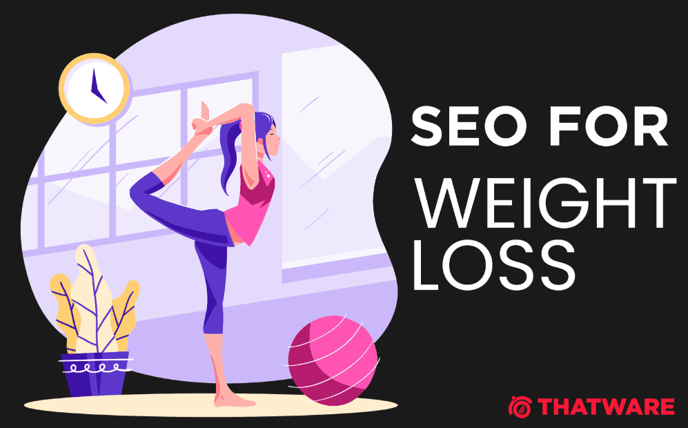 SEO for weight loss