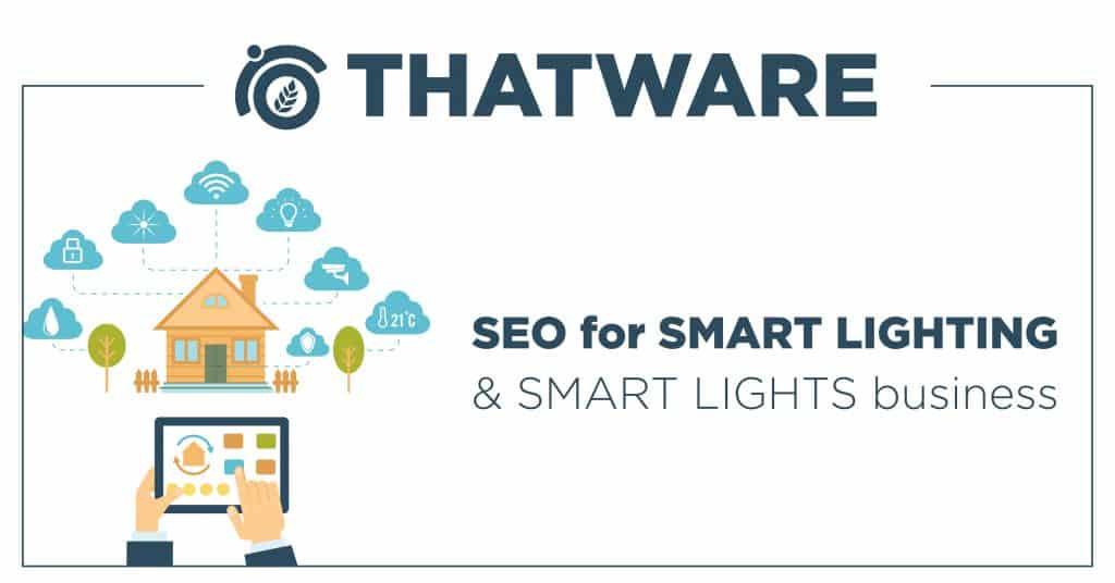 SEO Services For Smart Lighting & Smart Lights