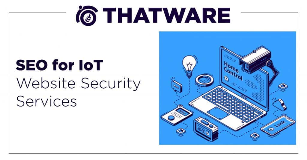 SEO Services For IoT