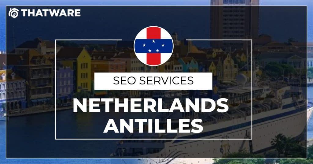 SEO Services Netherlands Antilles