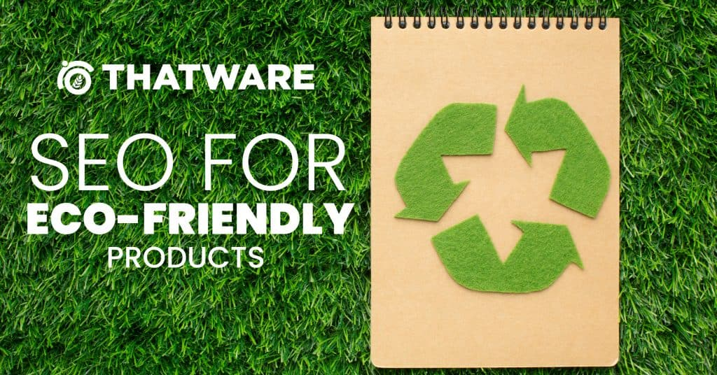 SEO For Eco-Friendly