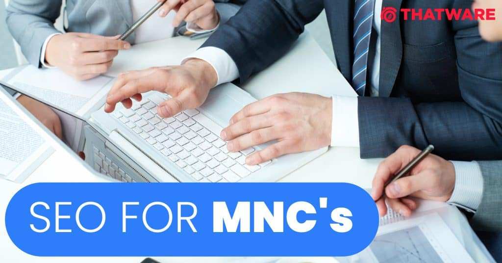 SEO services for MNC's Industry