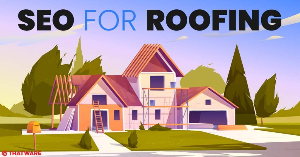 SEO Services For Roofing