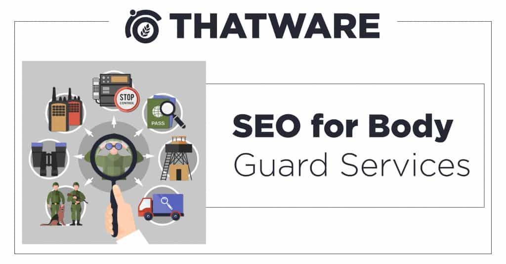SEO for Body Guard Services