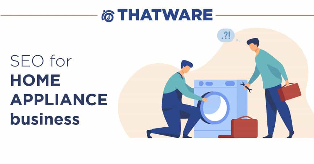 SEO For Home Appliances