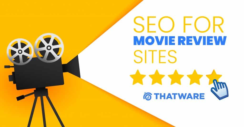 SEO services For Movie Reviews