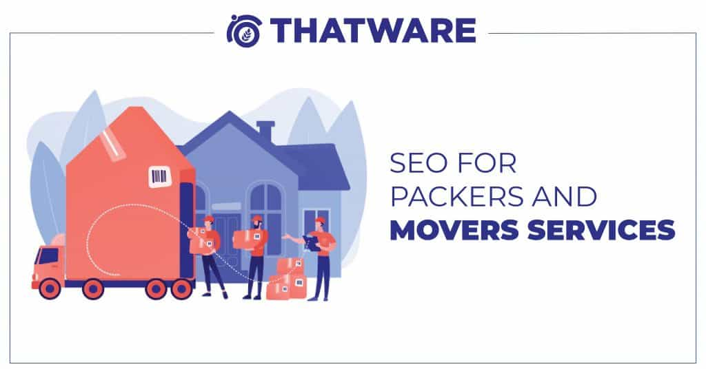 SEO services for Packers and Movers