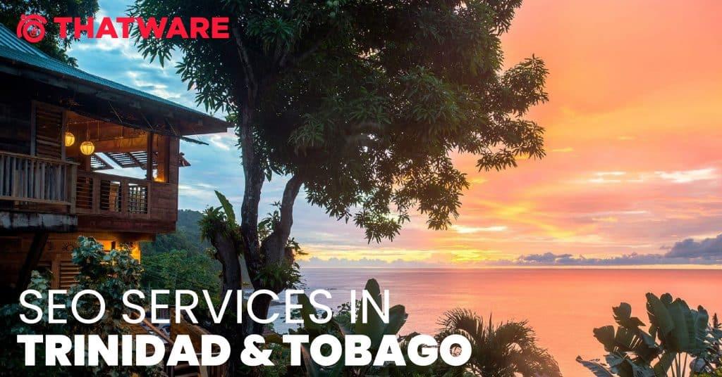 SEO Services in TRINIDAD and TOBAGO