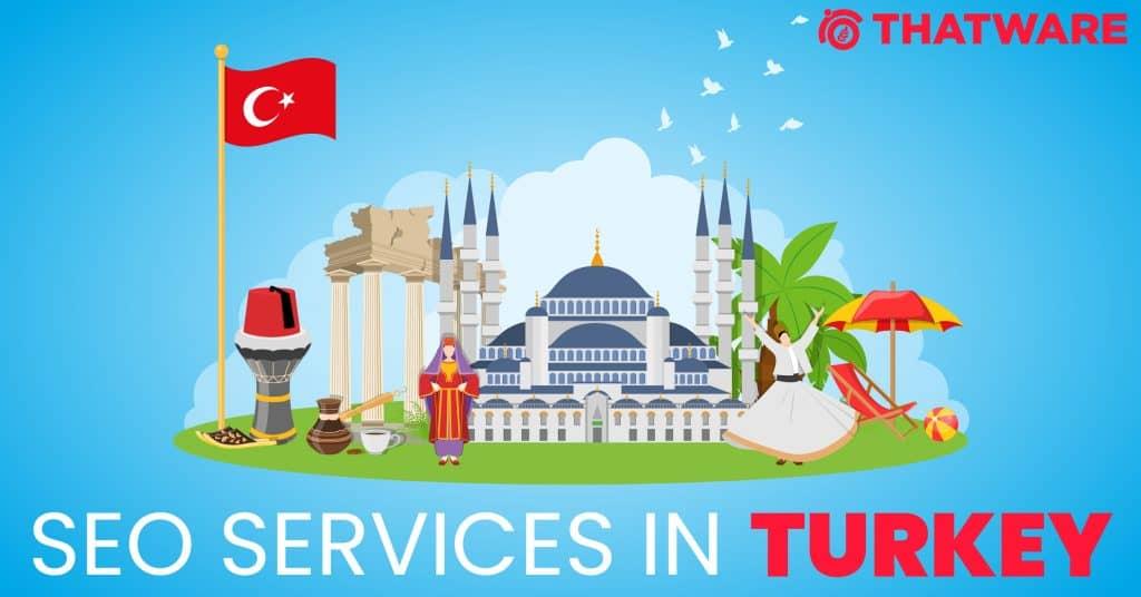SEO Services in Turkey