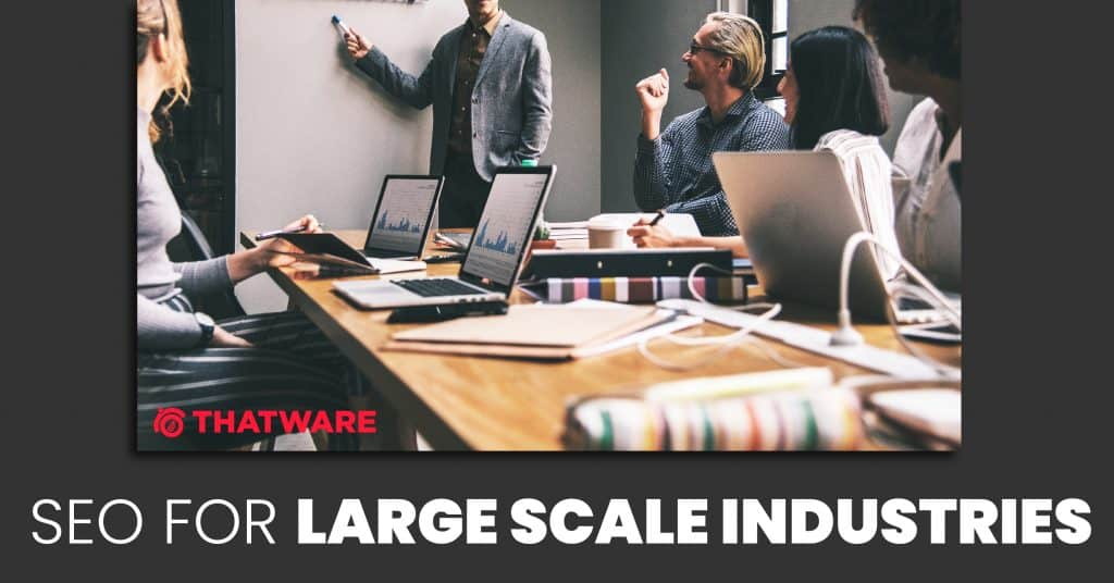 SEO for large scale business