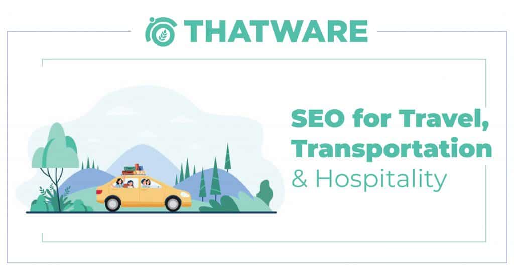 SEO for Travel, Transportation and Hospitality