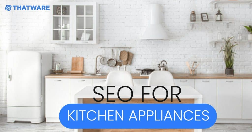 SEO Services for Kitchen