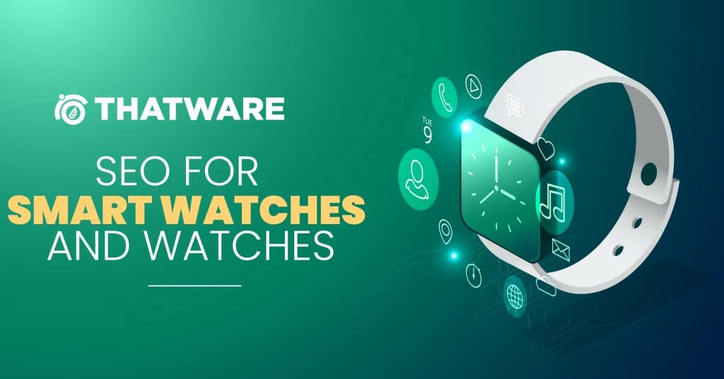 SEO services for smart watches