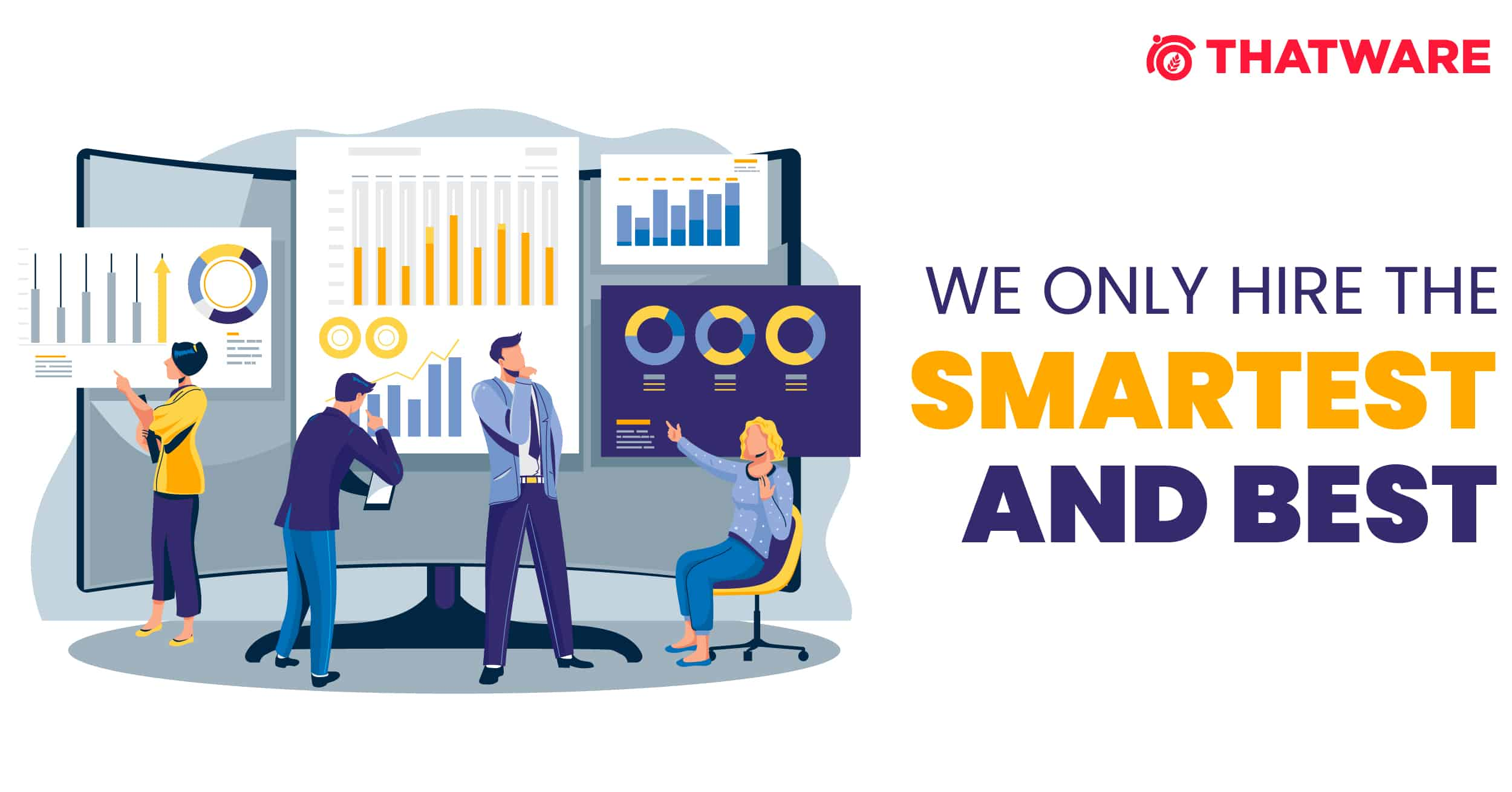 HIRE THE SMARTEST AND BEST
