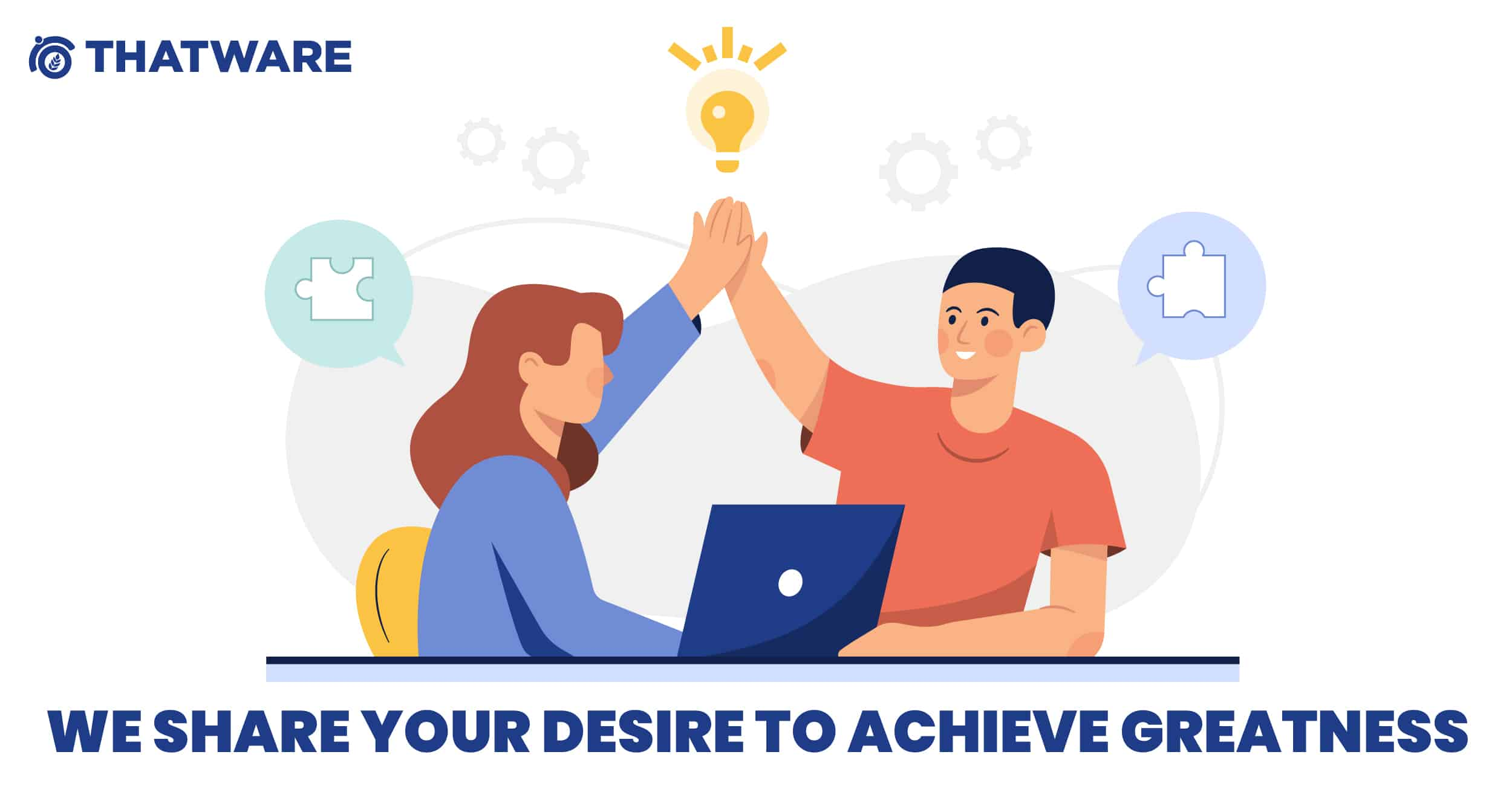 YOUR DESIRE TO ACHIEVE GREATNESS
