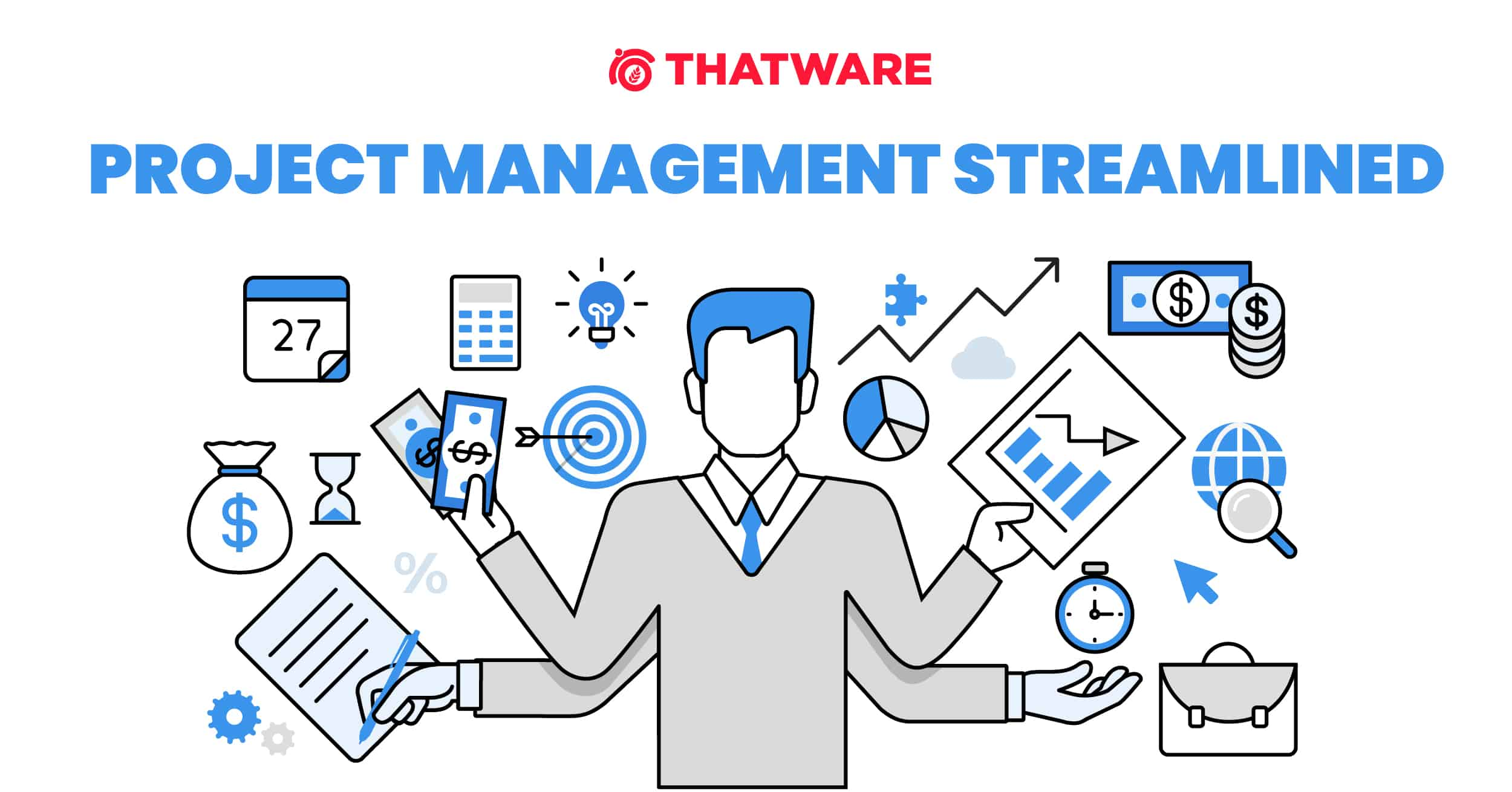 PROJECT MANAGEMENT STREAMLINED