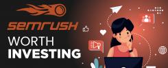 semrush worth investing