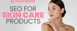 SEO Services for Skin Care