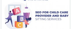 SEO Services for Child Care Provider and Baby sitting