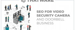 SEO Services for VIDEO SECURITY CAMERA & DOORBELL business