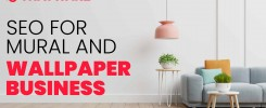 SEO Services For Murals And Wallpapers