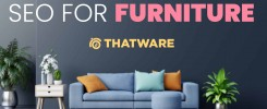 SEO services for furniture industry