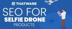 SEO services for selfie drones